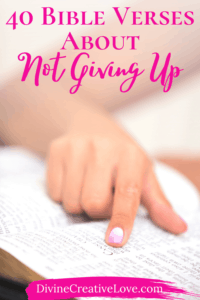 40 Bible verses about not giving up