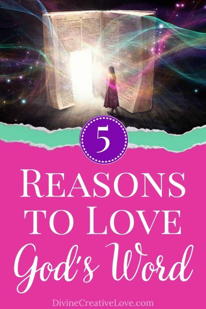reasons to love God's Word