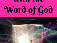 arm yourself with the Word of God