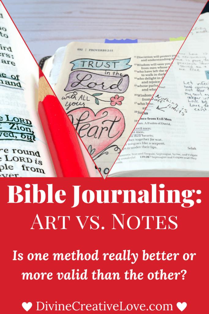 Bible Journaling: Art vs. Notes