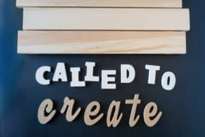 Called to Create sign