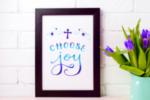 Choose Joy wall art print