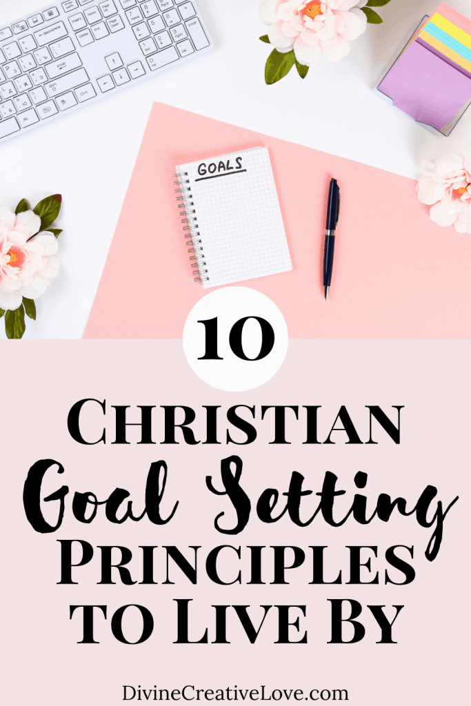 Christian goal setting principles to live by