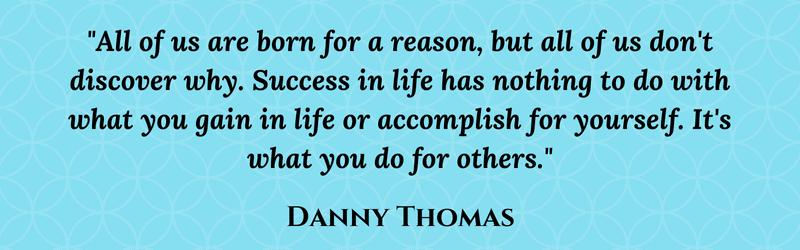 Danny Thomas quote