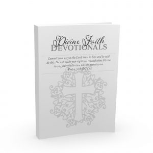 Divine Faith Devotionals