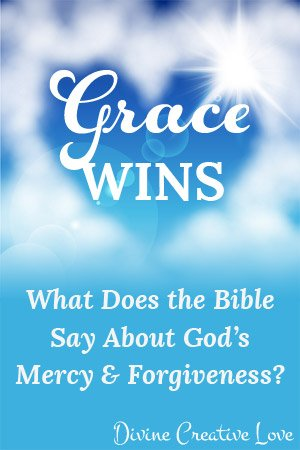 Grace Wins: 4 Truths About God's Mercy and Forgiveness
