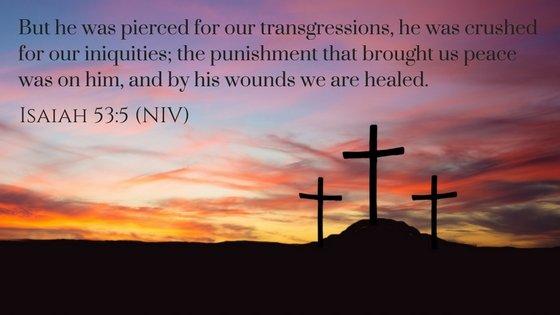 Easter Isaiah 53:5 Bible verse
