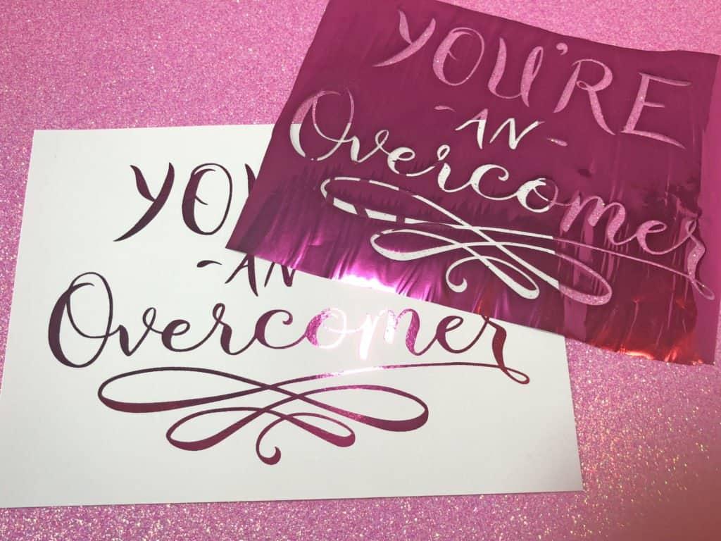you're an overcomer foil print