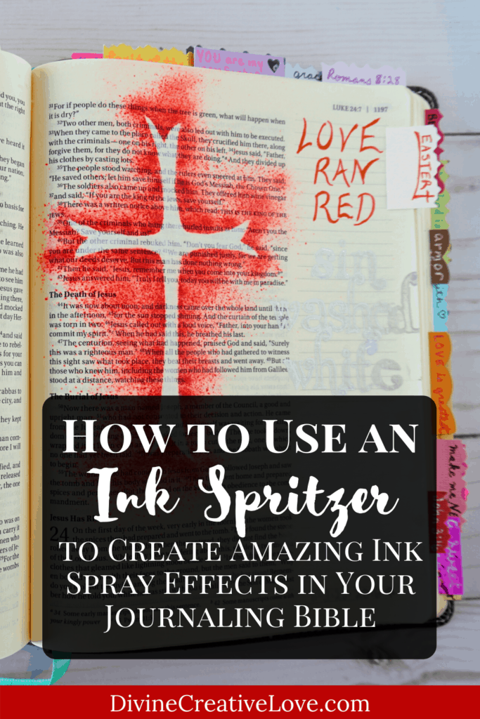 how to use an ink spritzer in your Bible journaling