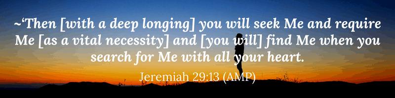 seek God in prayer - Jeremiah 29:13