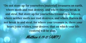 Matthew 6:19-21 treasures in heaven