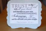 scripture ~ Proverbs 3:5-6
