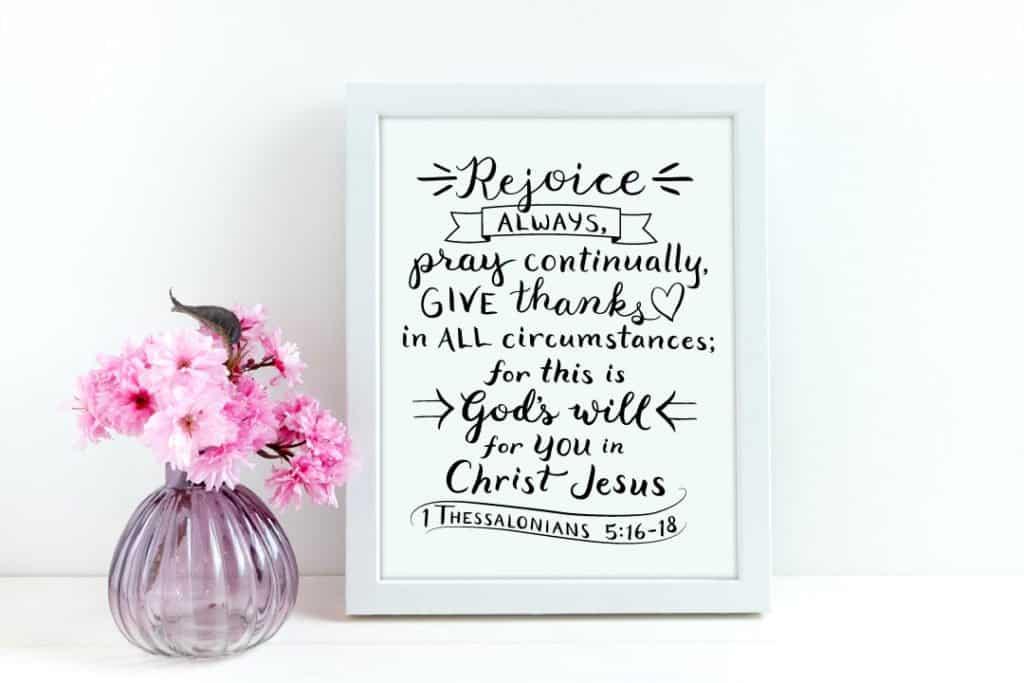 1 Thessalonians 5:16-18 Rejoice always