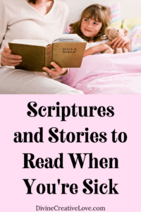 Scriptures to Read When You're Sick