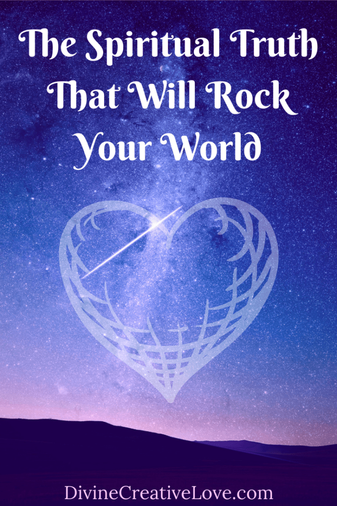 The Spiritual Truth That Will Rock Your World