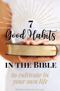 good habits in the Bible