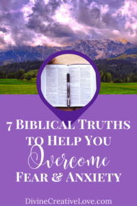 how to overcome fear and anxiety Biblically